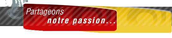 Partageons notre passion